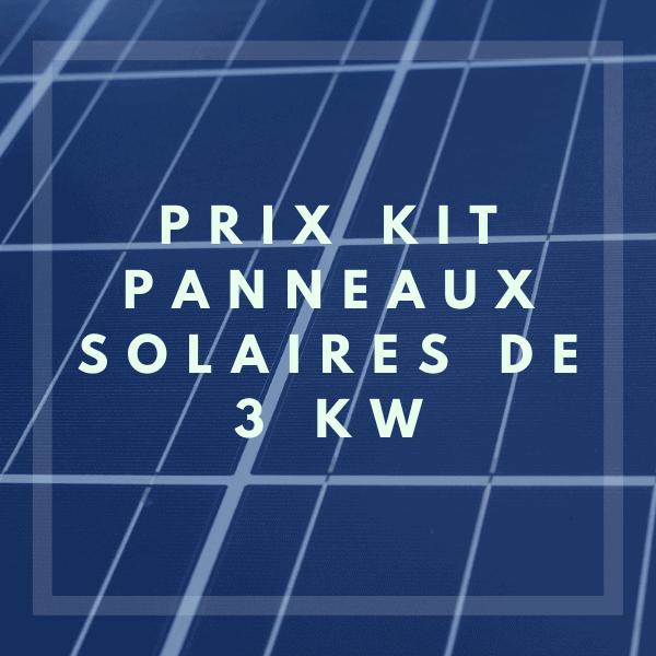 Prix kit solaire de 3KWc dans l'Hérault