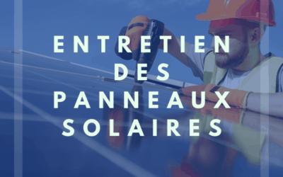 L'entretien des panneaux solaires dans le sud de la France